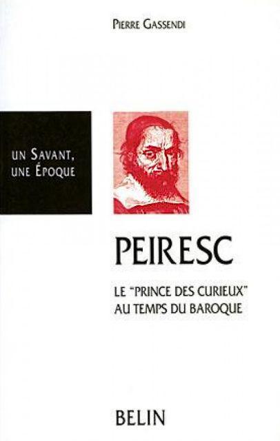 Vita-Peireskii, l'ouvrage écrit par Pierre Gassendi en hommage à Nicolas-Claude Fabri de Peiresc